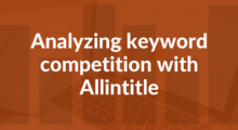 allintitle seo keyword competition analysis