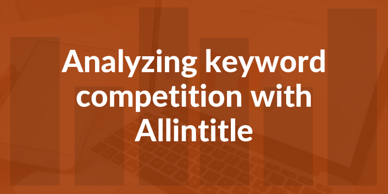 allintitle seo keyword competition analysis